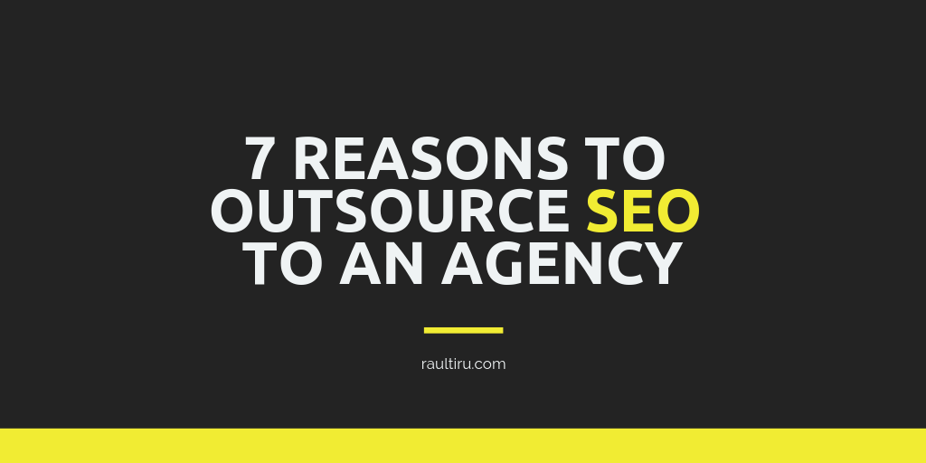 7 reasons to outsource SEO to an agancy